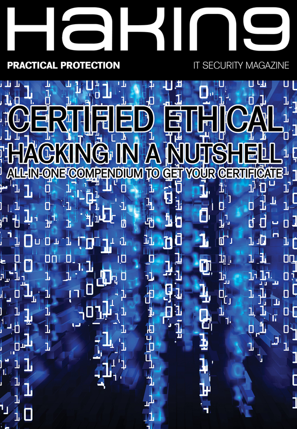 Hakin9 Magazine: Become a Certified Ethical Hacker with Hakin9!