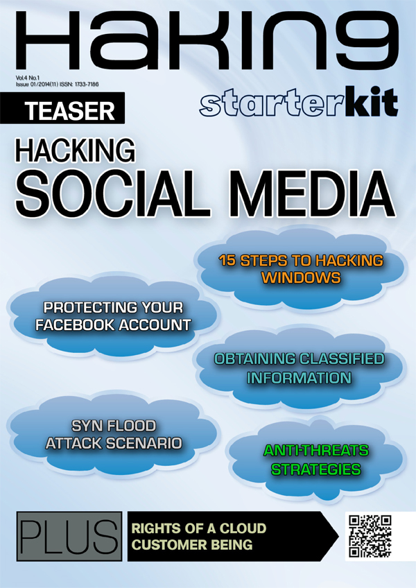 Hakin9 Starter Kit - Hacking Social Media - free article to download